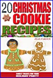Free Kindle Book : 20 Christmas Cookie Recipes: Sweet Treats For Your Holiday Party