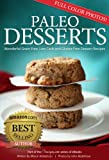Free Kindle Book : Paleo Desserts: Wonderful Grain-Free, Low Carb and Gluten-Free Dessert Recipes (17Recipes.com Series of eBooks)