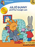 Free Kindle Book : Julio Bunny and the Foreign Lion (Free Audio Book Inside): ---  Easter Book Collection For Kids --- (Julio Bunny Series)