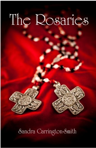 The Rosaries (Crossroads Series) by Sandra Carrington-Smith