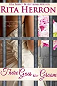There Goes the Groom by Rita Herron