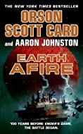 Earth Afire by Orson Scott Card and Aaron Johnson