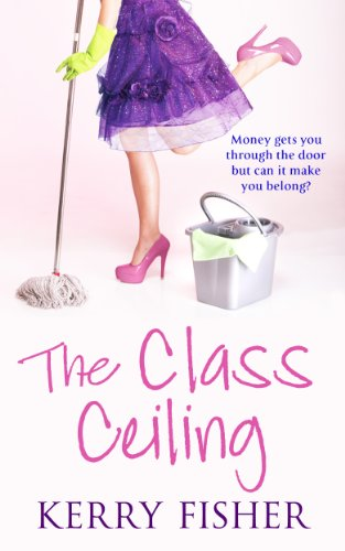 The Class Ceiling (Free Kindle Book)