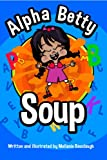 Alpha Betty Soup