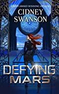 Book Cover: Defying Mars by Cidney Swanson