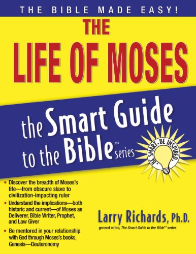 The Life of Moses (The Smart Guide to the Bible Series)