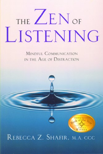 View The Zen of Listening: Mindful Communication in the Age of Distraction on Amazon