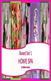 Free Kindle Book : Boxed Set 1 Home Spa