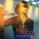 Two Lanes of Freedom [Deluxe Edition]