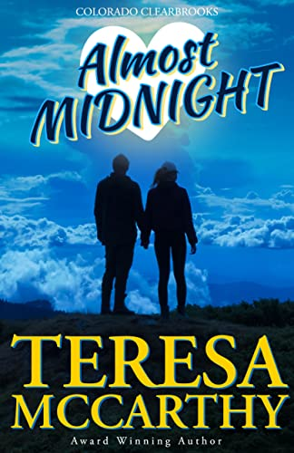 Almost Midnight (Colorado Clearbrooks) by Teresa McCarthy