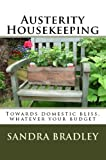 Free Kindle Book : Austerity Housekeeping