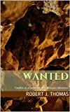 Free Kindle Book : WANTED (A Jess Williams Novel)