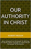 Free Kindle Book : Our Authority in Christ