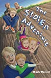 Free Kindle Book : The Stolen Adventure
