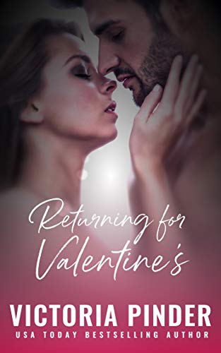 Returning for Valentine's by Victoria Pinder