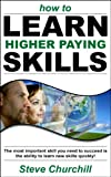How to Learn Higher Paying Skills