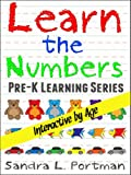 Free Kindle Book : Book 1 Learn the Numbers (Pre-K Learning Series)