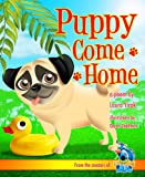 Free Kindle Book : Puppy Come Home (Puppy Pug Tails)