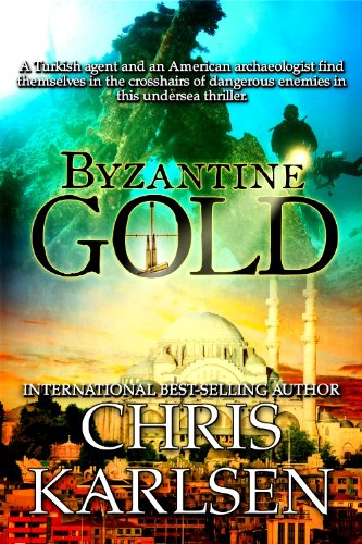 Byzantine Gold (Dangerous Waters) by Chris Karlsen