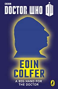 """Watch Eoin Colfer Explain the Plot Behind His New """"Doctor Who"""" Story"""