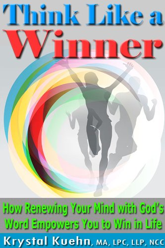 View Think Like a Winner: How Renewing Your Mind with God