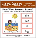 Free Kindle Book : Sight Word Sentences Lesson 2: 5 Sentences Teach 20 Sight Words with Flash Cards (Learn to Read Sight Words)
