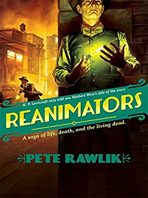 BOOK REVIEW: Reanimators by Pete Rawlik