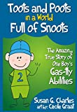 Free Kindle Book : Toots and Poots in a World Full of Snoots: The Amazing True Story of One Boys Gas-tly Abilities