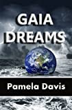 Free Kindle Book : Gaia Dreams (Book 1 of the Gaiaverse)