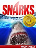 Free Kindle Book : Sharks! - Amazing Facts & Photos of Sharks for Kids with Videos