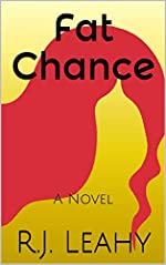 Fat Chance by R. J. Leady