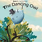 Free Kindle Book : The Dancing Owl: A Humorous Picture Book for Kids 4-8 Years Old (The Tree Series 2)