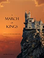 Book Cover: A March of Kings by Morgan Rice