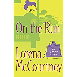 On the Run (An Ivy Malone Mystery Book)