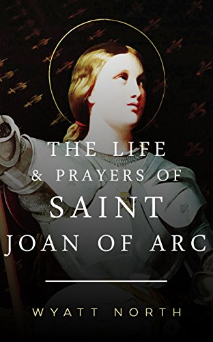 the life and times of joan of arc Joan of arc was a maryr joan of of joan • feast day • life of joan • the passion of joan of arc • of arc was burned at the stake two times.