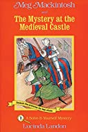 Book Cover: Meg Mackintosh and the Mystery at the Medieval Castle by Lucinda Landon