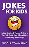 Free Kindle Book : Jokes for Kids: Jokes, Riddles, & Tongue Twisters That Will Tickle Your Ribs & Make Your Funny Bone Laugh