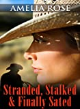 Free Kindle Book : Stranded, Stalked and Finally Sated ( Western Cowboy Romance) (License to Love Series:Book 1)