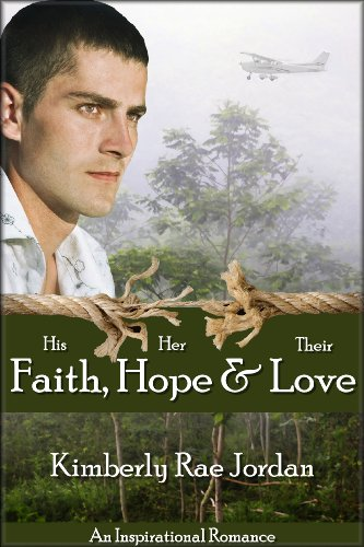 Faith, Hope & Love by Kimberly Rae Jordan