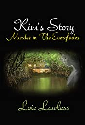 Kim's Story: Murder in the Everglades by Lois Lawless