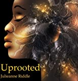 Free Kindle Book : Uprooted