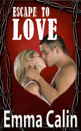 Escape To Love by Emma Calin