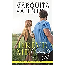 Drive Me Crazy (Holland Springs Book 1)