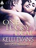 Book Kelli Evans One Lucky Deal