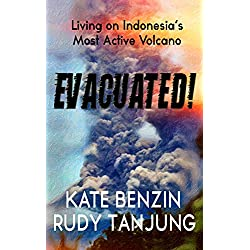 EVACUATED!: Living on Indonesia's Most Active Volcano