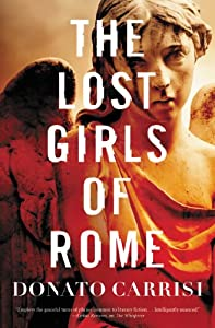 GIVEAWAY REMINDER: Win a Copy of THE LOST GIRLS OF ROME by Donato Carrisi
