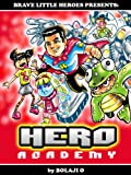 Free Kindle Book : HERO Academy Book 1: Superheroes-In-Training  (A Beautifully Illustrated Graphic Novel for Kids) (Ages 6-to-10)