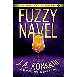 "Fuzzy Navel - A Thriller (Jacqueline ""Jack"" Daniels Mysteries Book 5)"