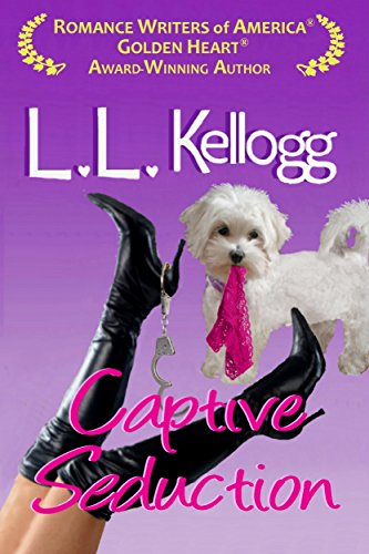 The Naughty Never Die (The Seduction Series) by L.L. Kellogg and Laurie Kellogg