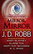 Book Cover: Mirror, Mirror by J. D. Robb and others